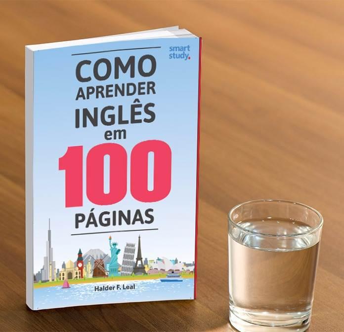 Publicado pela editora editora Smart Study,Como Aprender Inglês em 100 Páginas custaR$ 169,00 (livro físico e CD) | Foto: Divulgação