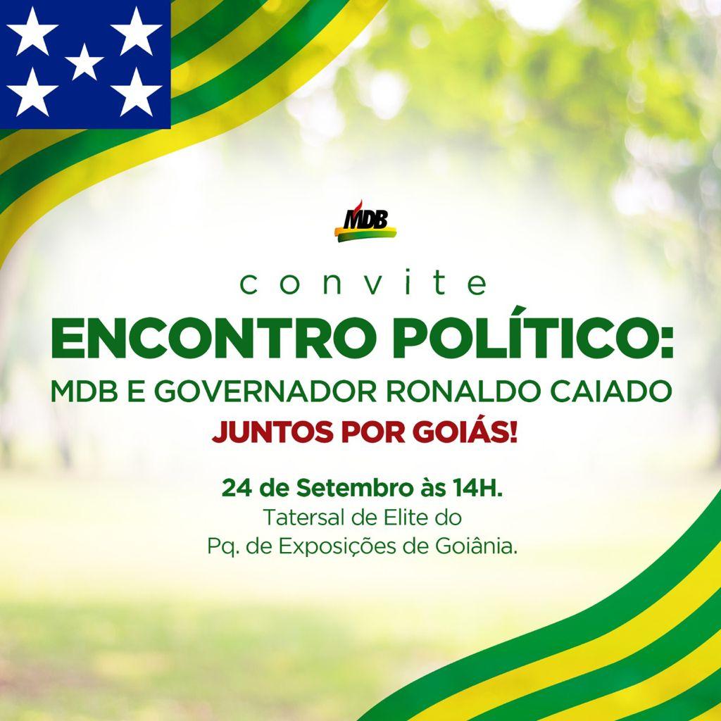 Marcado evento para oficializar aliança do MDB com o DEM em Goiás | Foto: Divulgação